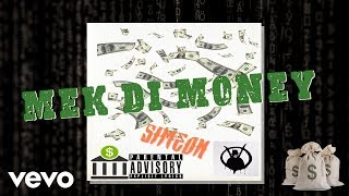 Simeon - Mek Di Money