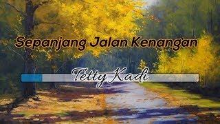 [Midi Karaoke] 🎵 Tetty Kadi - Sepanjang Jalan Kenangan 🎵 +Lirik Lagu [INSTRUMENTAL]