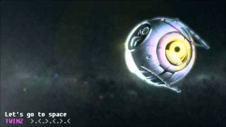 let's go to space - portal 2 Dubstep / dark mix    #TWINZ#