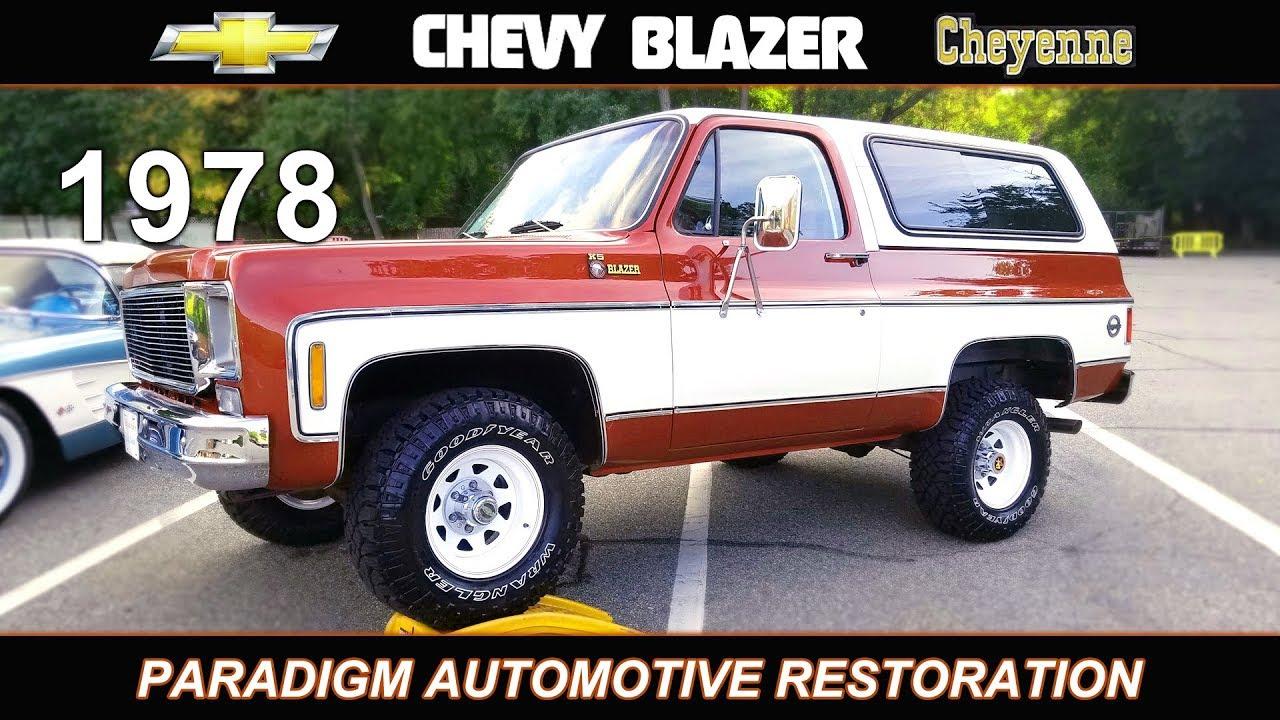 1978 Chevy Blazer K5 Cheyenne Restoration And Build Youtube 1968