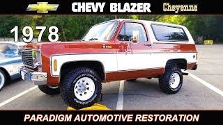 1978 Chevy Blazer K5 Cheyenne - Restoration and Build