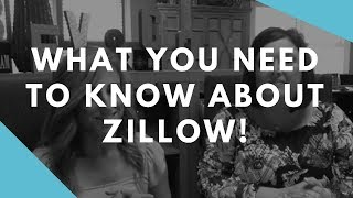 What you need to know about Zillow!