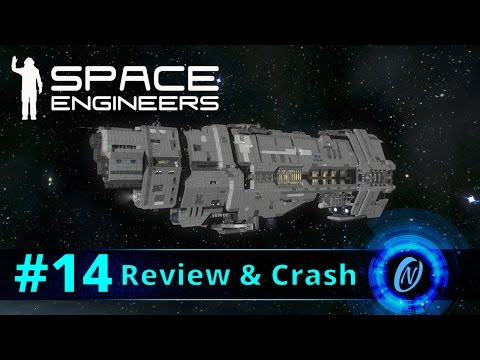 UNSC Marathon Class Heavy Cruiser Review and Crash! Space Engineers Part 14