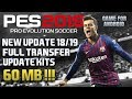 NEW !!! Download Game PES 2019 [60 mb] - Full Transfer & Update Kits 18/19 | PES 2011 Super Mod