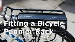 Installing a Pannier Rack to a Bike (Topeak Super Tourist DX Disc)