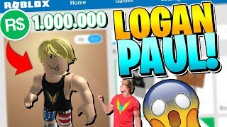 MAKING LOGAN PAUL A MILLION DOLLAR ROBLOX ACCOUNT