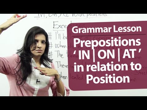 English Grammar lesson : Prepositions In, On & At with position. | Free English lessons