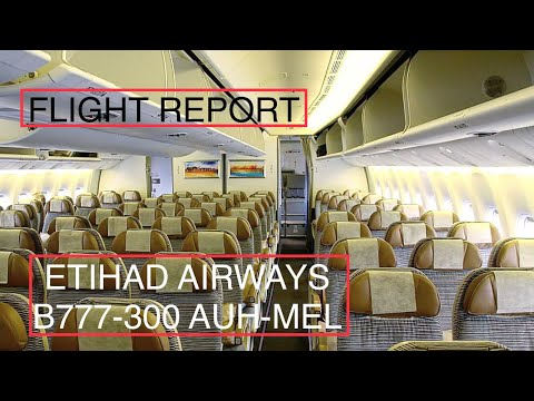 FLIGHT REPORT | Etihad Airways (Economy Class) | B777-300 | Abu Dhabi-Melbourne | Ultra Long Haul |