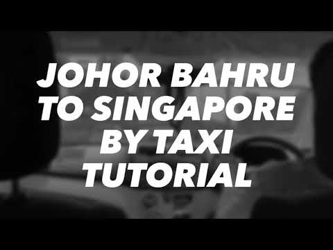 Johor Bahru to Singapore by taxi
