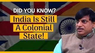 Why India Is Still A Colonial State | Sankrant Sanu | #SangamTalks