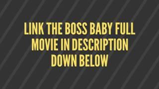 Video The Boss Baby Full Movie Link download MP3, 3GP, MP4, WEBM, AVI, FLV Maret 2018