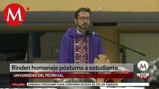 Realizan misa en honor a Norberto Ronquillo en la Universidad del Pedregal
