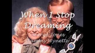 When I Stop Dreaming - Tammy Wynette & George Jones