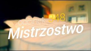 SzustaRano [#348] MISTRZOSTWO