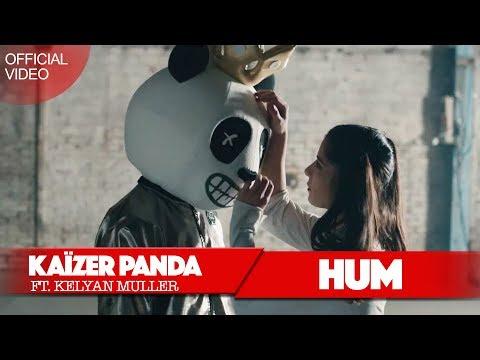 Kaïzer Panda - HUM ft Kelyan Muller