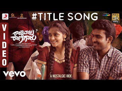 Raja Vaaru Rani Gaaru - Title Song Video   Kiran Abbavaram, Rahasya Gorak, Ravikiran Kola