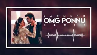OMG Ponnu Remix - DARMENR