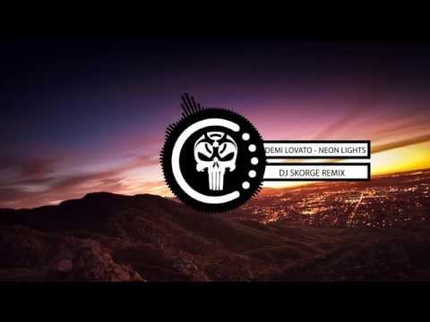 Demi Lovato - Neon Lights (Skorge Moombahton Remix)