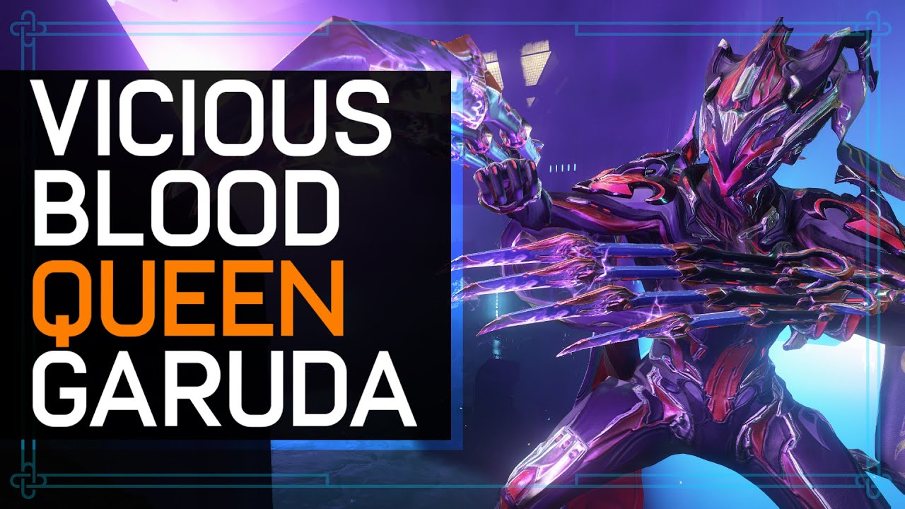 Warframe: NEW Garuda Is Insane - Vicious Blood Queen thumbnail