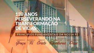 138 ANOS  DA IPF - 10/07/2021 - Tema: A IGREJA TRIUNFANTE -  Rev. José Ribamar Sampaio Ramos
