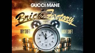 Gucci Mane Ft  MPA Wicced & MPA Duke   (Excuse Me) Brick Factory Vol  2 Mixtape