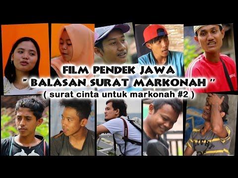 Free Download Balasan Surat Cinta Markonah (  Starla ) - Film Pendek Jawa #2 ( Cah Medioen ) Mp3 dan Mp4