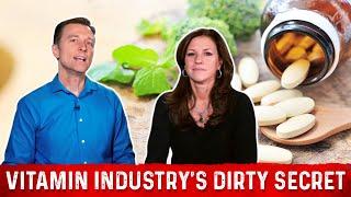 The Vitamin Industry's Dirty Little Secret
