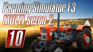 Farming Simulator 2013 na multiplayer-SEZON 2-odc.10  | Uprawa roli.