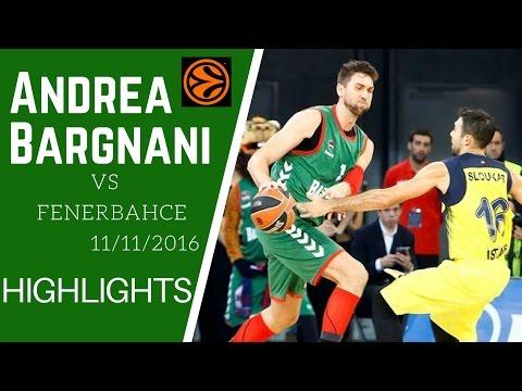 Andrea Bargnani vs Fenerbahce Highlights - Euroleague