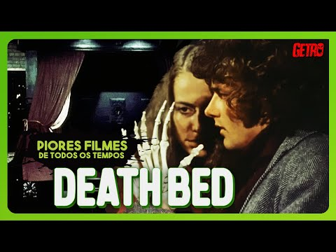 DEATH BED: Piores Filmes de Todos os Tempos #41