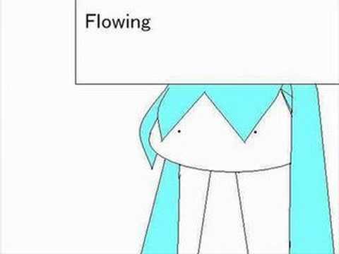 【初音ミク】 flowing 【オリジナル曲】