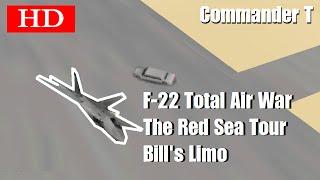 F22 Total Air War TAW Bills Limo 720HD [Episode 7]