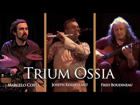 Trium Ossia