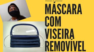 COMO FAZER MÁSCARA DE TECIDO COM VISEIRA REMOVÍVEL DE ACETATO
