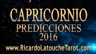 Video Predicciones 2016 CAPRICORNIO Horoscopo | Ricardo Latouche Tarot