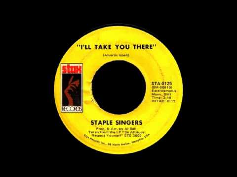 The Staple Singers - I'll Take You There [Full Length Version]