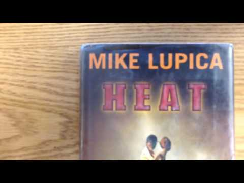 Heat by Lupica
