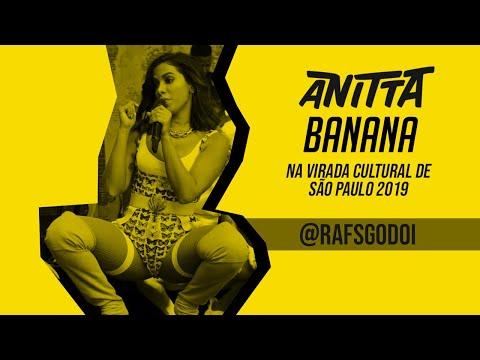 Banana - Anitta AO VIVO na Virada Cultural (Vale do Anhangabaú- SP)
