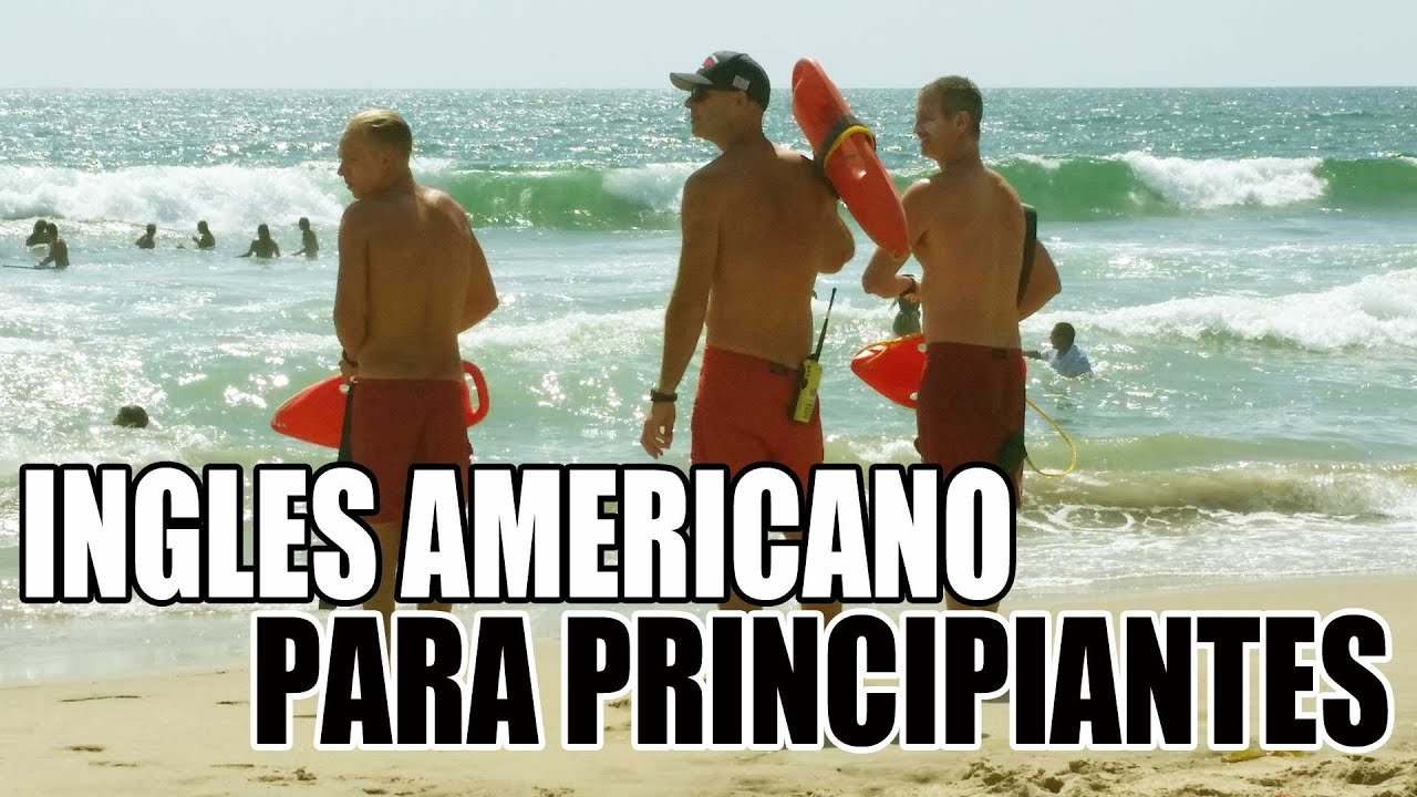 Inglés Americano Para Principiantes Un Día En La Playa Aprende Frases En Inglés