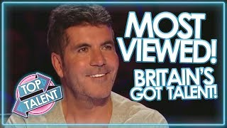 5 MOST VIEWED BRITAINS GOT TALENT AUDITIONS! Top Talent