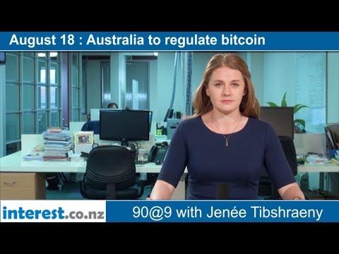 90 seconds @ 9am : Australia to regulate bitcoin