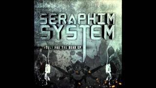 Seraphim System - Fuel For The Dead (Rave The Reqviem Remix)