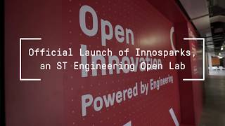 Official launch of Innosparks, an ST Engineering Open Lab