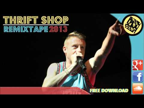 Macklemore & Ryan Lewis - Thrift Shop   Remixtape 2013 ᴴᴰ
