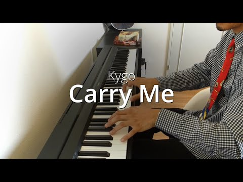 Kygo - Carry Me | Piano Cover & Sheets