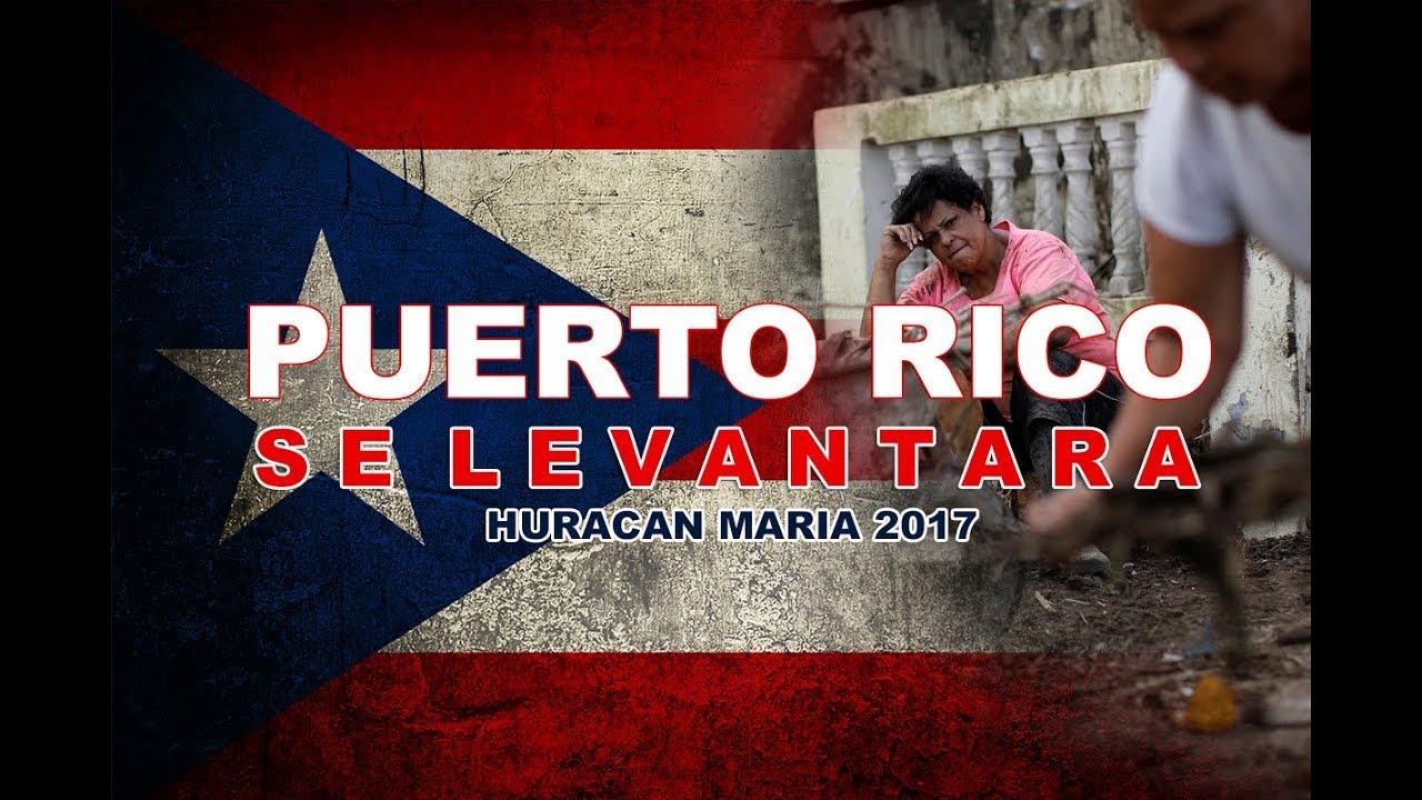 Puerto rico se levantara huracan maria youtube - Puerto rico huracan maria ...