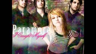 Paramore - I Caught Myself (Male Voice)