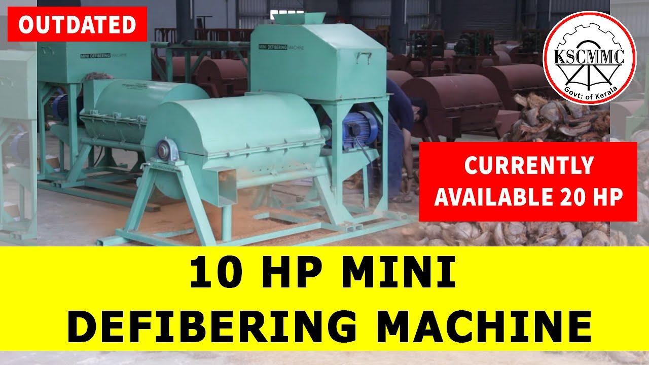 10 Hp Mini Defibering Machine By Kerala State Coir Machinery Manufacturing Company (KSCMMC)