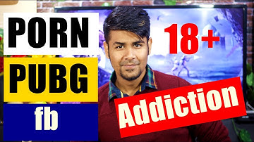 18+ Porn Addiction Pubg Addiction | New AI Will Help You ?