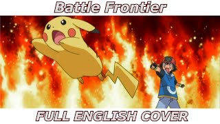 Download Battle Frontier - Pokémon Advanced Generation (FULL ENGLISH COVER) MP3 song and Music Video